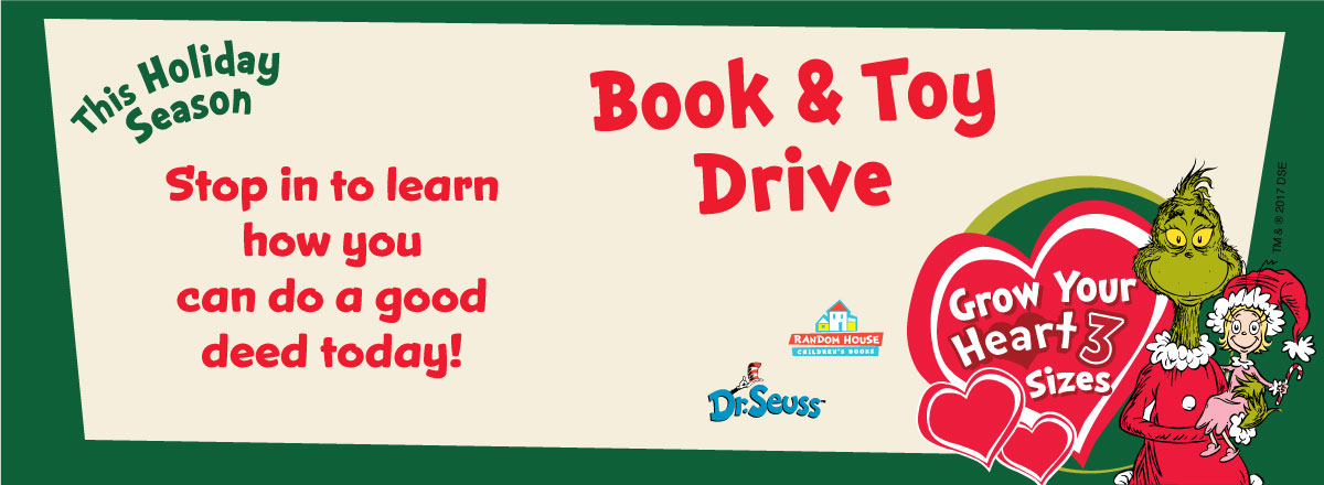 Book & Toy Drive - Stop in Your Local Store to Find Out More