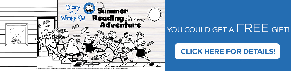 Find Out More About Our Summer Reading Program and FREE GIFT!
