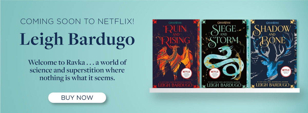 Buy Now Leigh Bardugo's GrishaVerse!