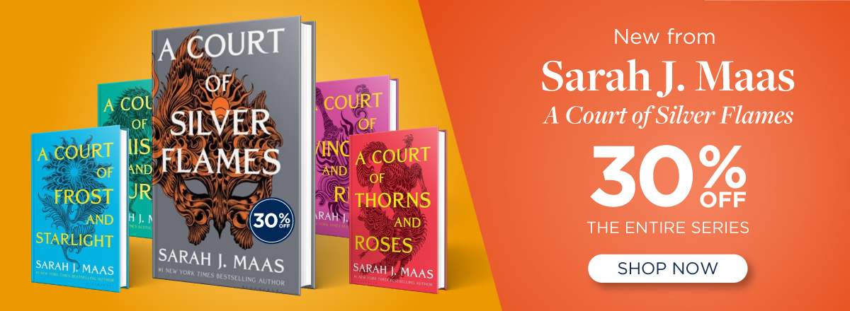 A Court of Silver Flames Now Available! Shop the Series Today
