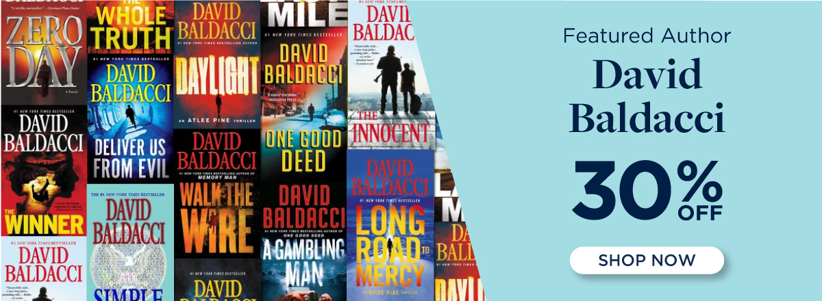 30% off Featured Author David Baldacci! Shop Now!