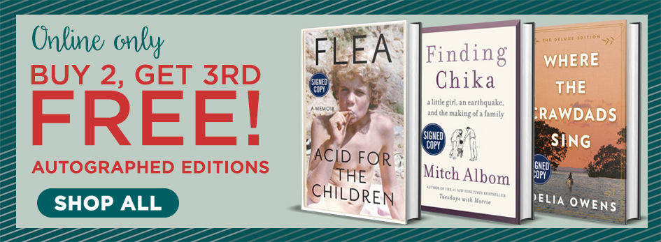 AAutograped Editions Now Buy 2, Get 3rd Free! Shop for the Perfect Gift Now!